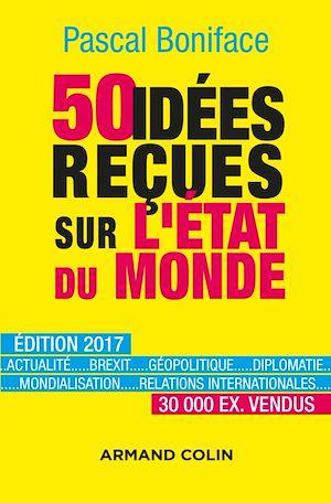 Téléchargez le livre :  50 idées reçues sur l'état du monde