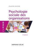 Télécharger le livre :  Psychologie sociale des organisations - 4e éd.