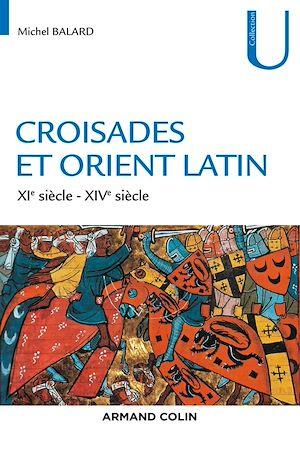 Téléchargez le livre :  Croisades et Orient Latin