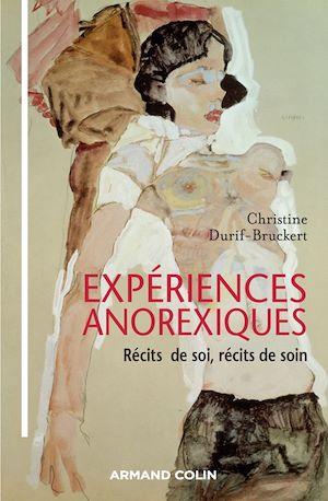 Téléchargez le livre :  Expériences anorexiques