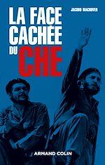 Télécharger le livre :  La face cachée du Che