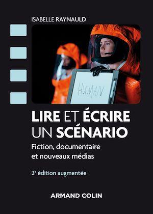 Téléchargez le livre :  Lire et écrire un scénario - 2e éd.