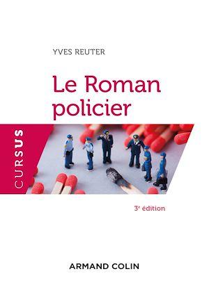 Téléchargez le livre :  Le Roman policier - 3e éd.