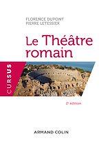 Télécharger le livre :  Le Théâtre romain - 2e éd.