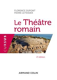 Le Théâtre romain - 2e éd.