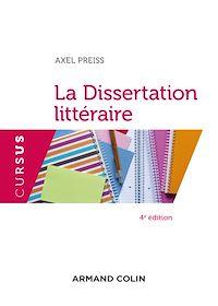 La dissertation littéraire - 4e éd.