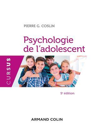 Téléchargez le livre :  Psychologie de l'adolescent - 5e éd.