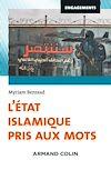 Téléchargez le livre numérique:  L'Etat islamique pris aux mots