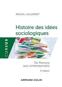 Histoire des idées sociologiques - Tome 2 - 5e éd.
