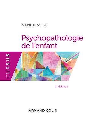 Téléchargez le livre :  Psychopathologie de l'enfant - 2e éd.