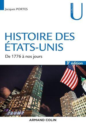 Téléchargez le livre :  Histoire des Etats-Unis - 3e éd.