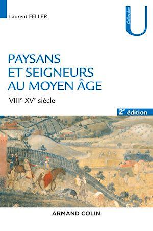 Téléchargez le livre :  Paysans et seigneurs au Moyen Âge - 2e éd.