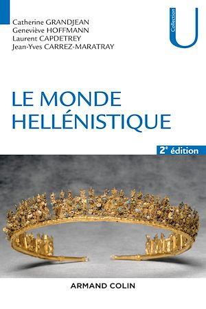 Téléchargez le livre :  Le monde hellénistique - 2e éd.