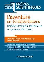 Télécharger le livre :  L'aventure en 10 dissertations - Prépas scientifiques 2017-2018