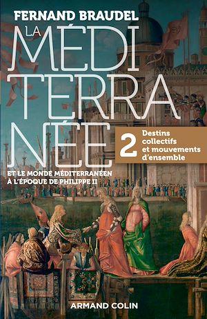 Téléchargez le livre :  La Méditerranée et le monde méditerranéen au temps de Philippe II - Tome 2
