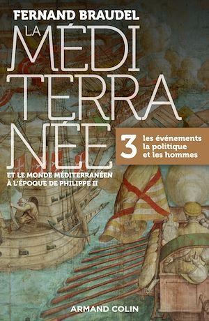 Téléchargez le livre :  La Méditerranée et le monde méditerranéen à l'époque de Philippe II - Tome 3