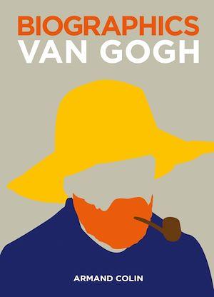 Téléchargez le livre :  Biographics Van Gogh