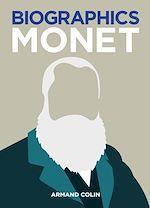 Télécharger cet ebook : Biographics Monet