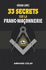 Télécharger cet ebook : 33 secrets sur la Franc-maçonnerie