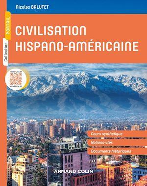 Téléchargez le livre :  Civilisation hispano-américaine