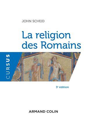 Téléchargez le livre :  La religion des Romains - 3e éd.