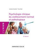 Télécharger le livre :  Psychologie clinique du vieillissement normal et pathologique - 2e éd.