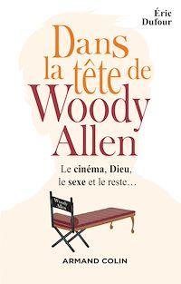 Dans la tête de Woody Allen
