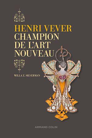 Téléchargez le livre :  Henri Vever, champion de l'Art nouveau