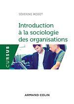 Télécharger le livre :  Introduction à la sociologie des organisations