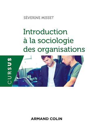 Téléchargez le livre :  Introduction à la sociologie des organisations