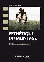 Télécharger le livre :  Esthétique du montage - 4e éd.