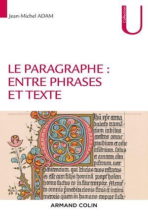 Téléchargez le livre :  Le paragraphe : entre phrases et texte