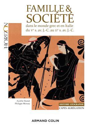 Téléchargez le livre :  Famille et société dans le monde grec et en Italie du Ve siècle av. J.-C. au IIe siècle av. J.-C.