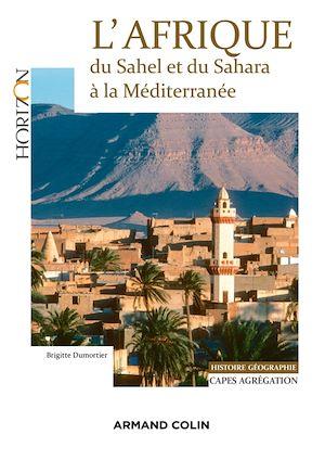 Téléchargez le livre :  L'Afrique : du Sahel et du Sahara à la Méditerranée