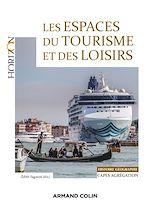 Télécharger le livre :  Les espaces du tourisme et des loisirs