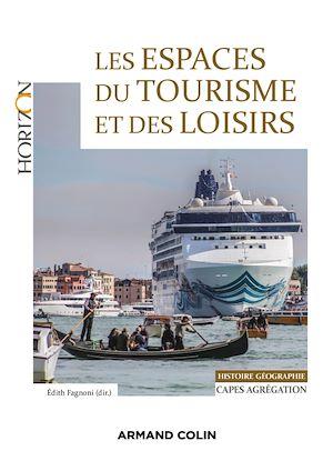 Téléchargez le livre :  Les espaces du tourisme et des loisirs