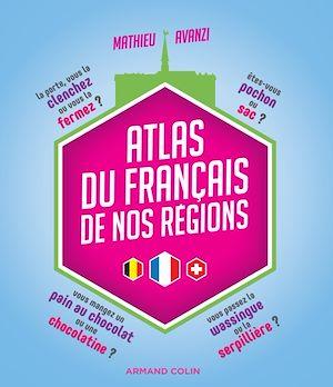 Téléchargez le livre :  Atlas du français de nos régions