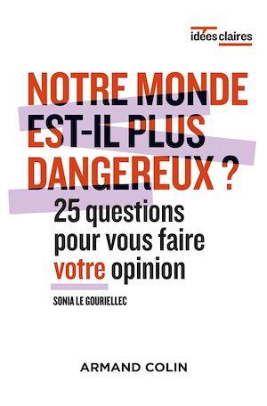 Téléchargez le livre :  Notre monde est-il plus dangereux ?