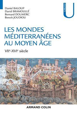 Téléchargez le livre :  Les mondes méditerranéens au Moyen Âge