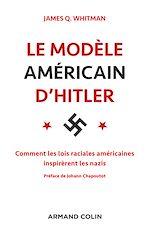 Télécharger le livre :  Le modèle américain d'Hitler