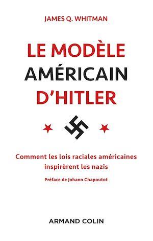 Téléchargez le livre :  Le modèle américain d'Hitler