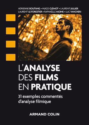 Téléchargez le livre :  L'analyse des films en pratique