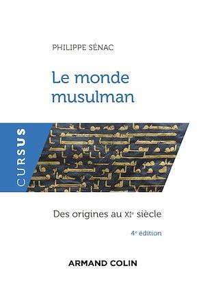 Téléchargez le livre :  Le monde musulman - 4e éd.