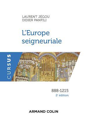 Téléchargez le livre :  L'Europe seigneuriale - 2e éd.