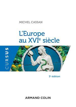 Téléchargez le livre :  L'Europe au XVIe siècle - 3e éd.