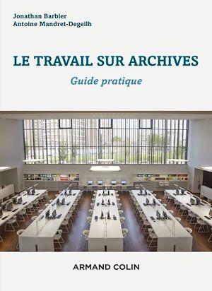 Téléchargez le livre :  Le travail sur archives
