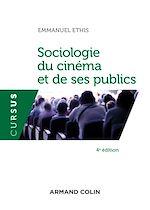 Télécharger le livre :  Sociologie du cinéma et de ses publics - 4e éd