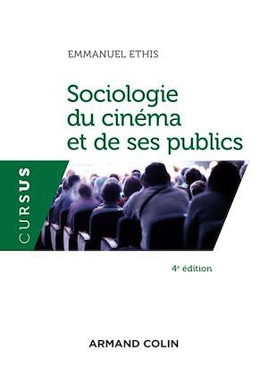 Téléchargez le livre :  Sociologie du cinéma et de ses publics - 4e éd