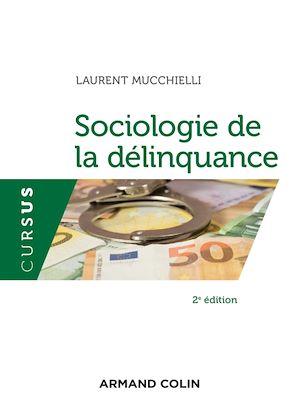 Téléchargez le livre :  Sociologie de la délinquance - 2e éd.
