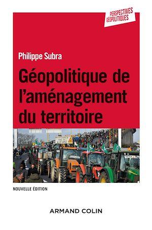 Téléchargez le livre :  Géopolitique de l'aménagement du territoire - 3e éd.